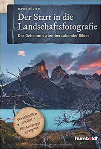 Landschaften festhalten für Anfänger und Fortgeschrittene…